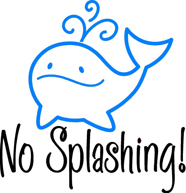 No Splashing Whale Decal Quote The Walls