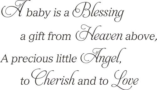 A Baby Is A Blessing A Gift From Heaven Above