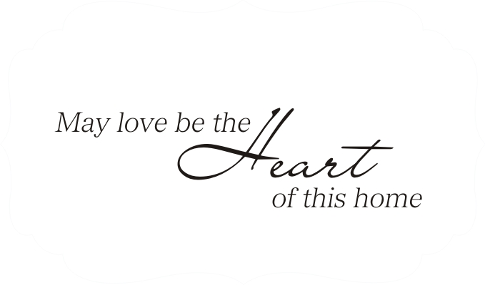 love be the heart of this home quote the walls