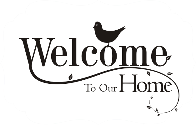 Welcome To Our Home With Bird - Quote the Walls