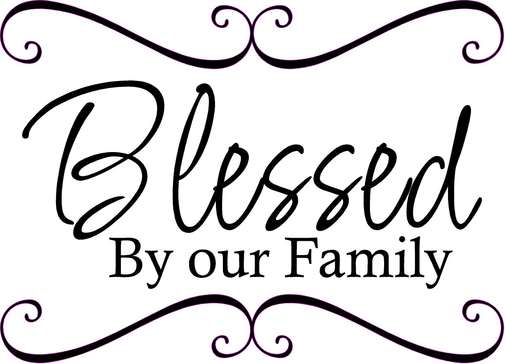 Blessed Family Quotes