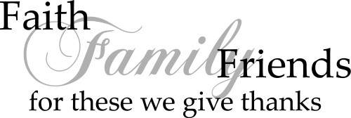 Quotes About Family Friends And Faith : Faith family friends quote the walls