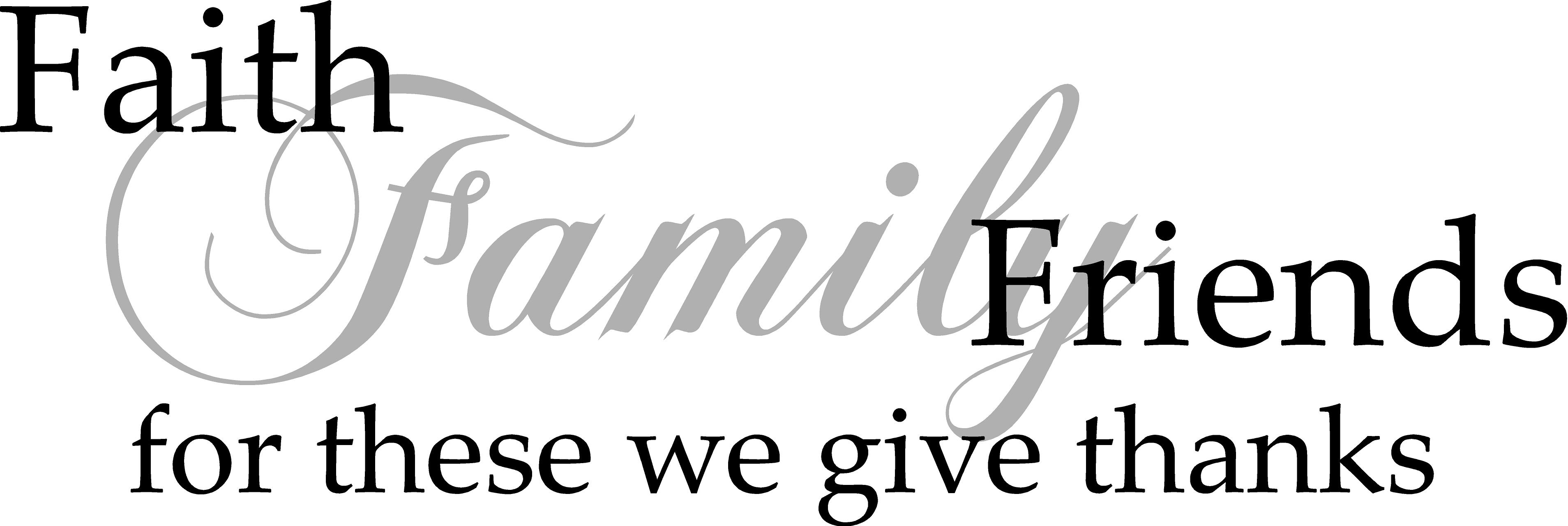 Faith Family Friends Quote The Walls