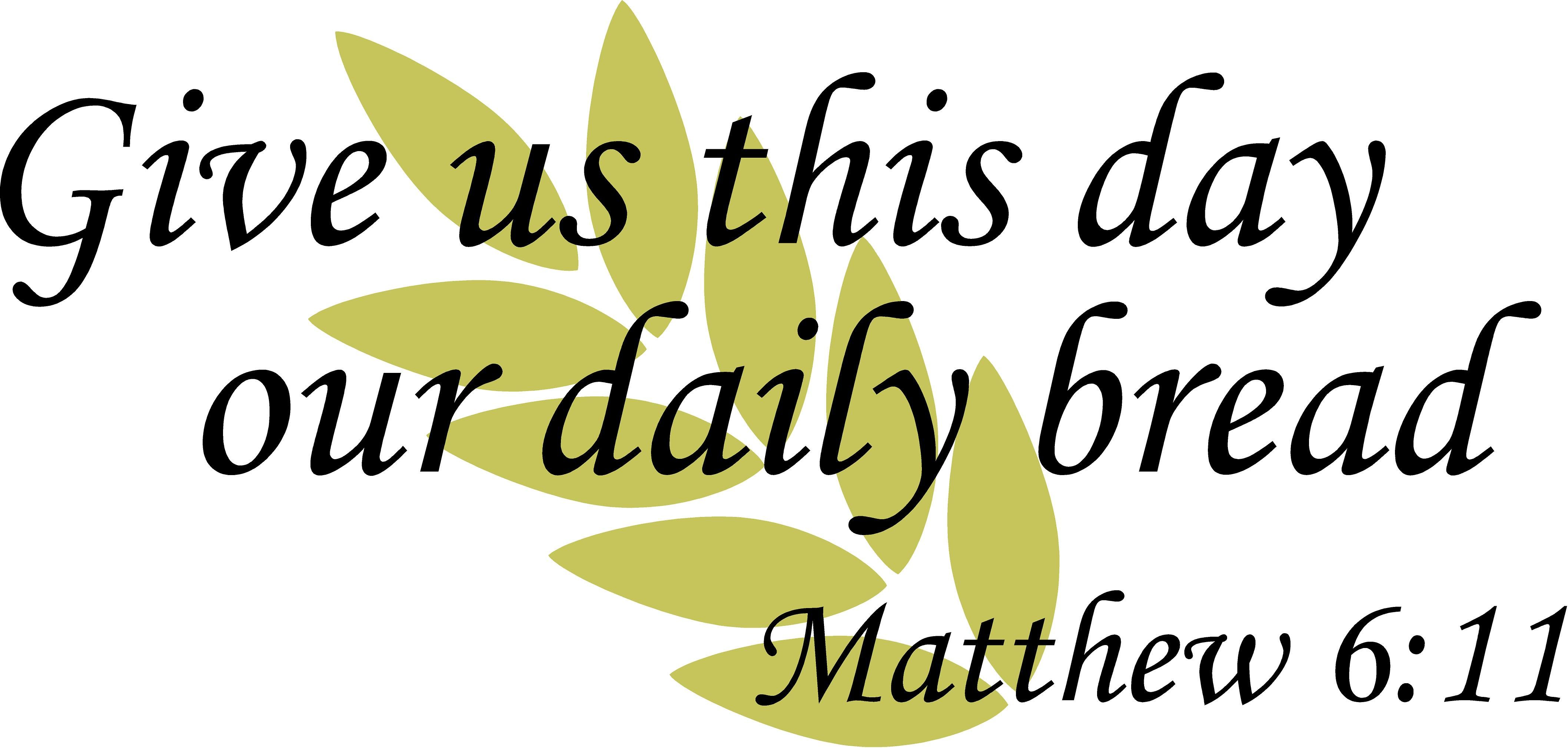 ... Give Us This Day Our Daily Bread. 🔍. Spiritual Quotes