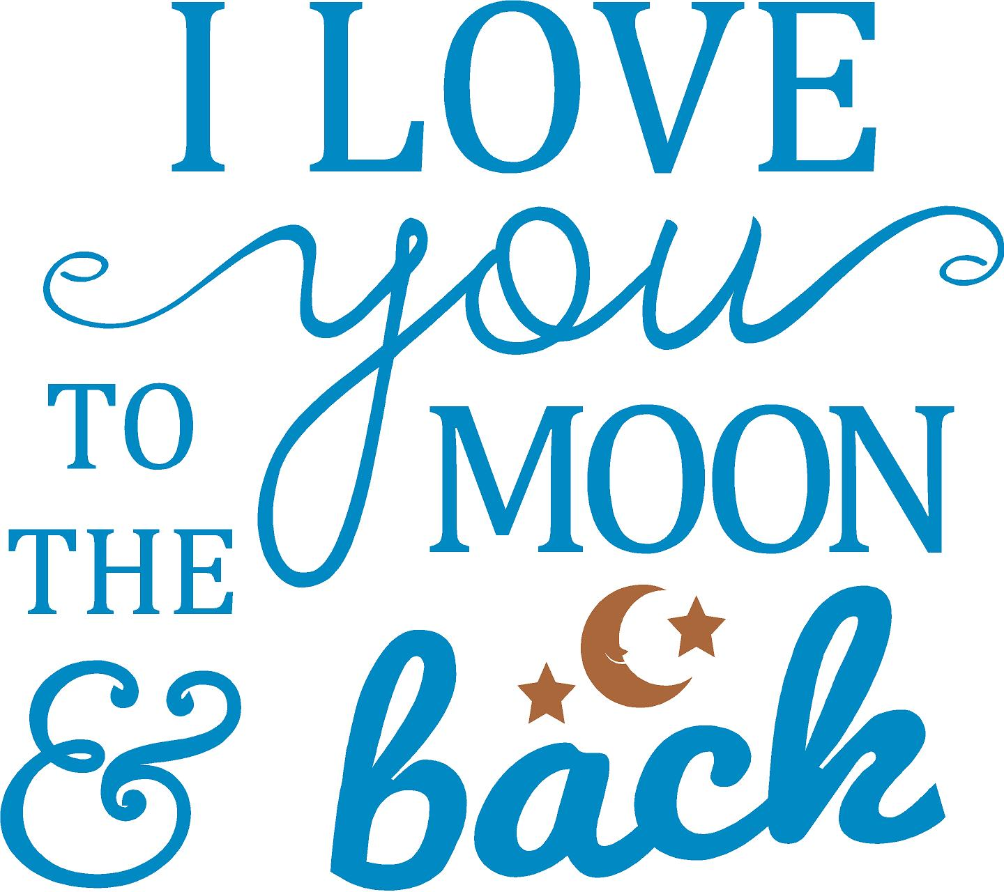 Quote I Love You To The Moon And Back I Love You To The Moon & Back  Quote The Walls